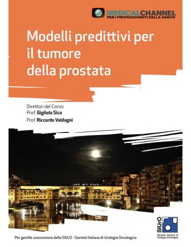Modelli predittivi per il tumore della prostata.