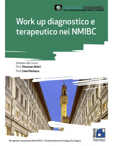 Work up diagnostico e terapeutico nei NMIBC